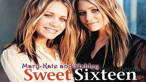 Mary-Kate and Ashley: Sweet 16